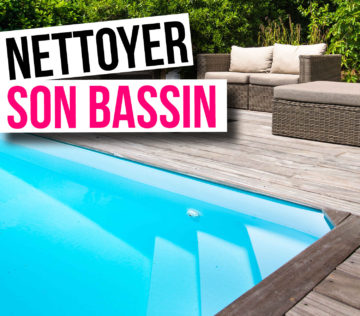 Nettoyer son bassin